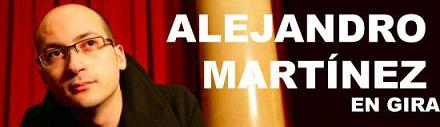 Alejandro Martínez: comienza la gira