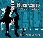 """""""Visto lo visto"""" de Muchachito..."""