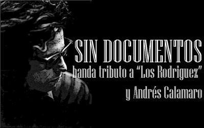 """""""Sin documentos"""" es la nueva banda tributo a LOS RODRIGUEZ y ANDRÉS CALAMARO"""